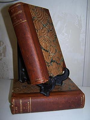 An Autobiography. 2 Volumes.: Spencer, Herbert.