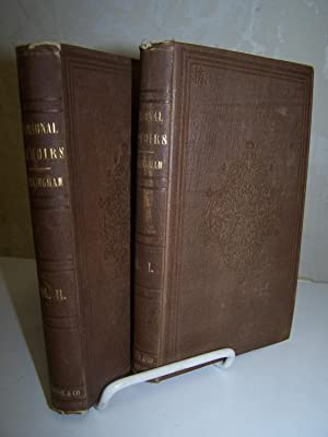 Personal Memoirs and Recollections of Editorial Life. 2 volumes.: Buckingham, Joseph T.