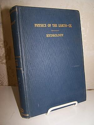 Hydrology: Physics of the Earth IX.: Meinzer, Oscar E.,