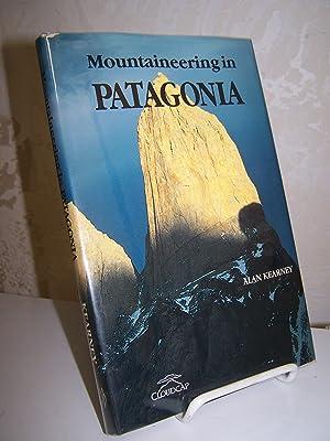 Mountaineering in Patagonia.: Kearney, Alan.