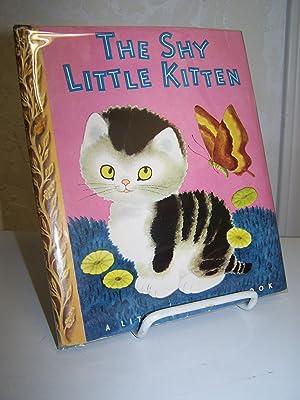 The Shy Little Kitten.: Schurr, Cathleen.