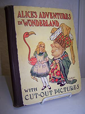 Alice's Adventures in Wonderland with Cut-out Pictures.: Carroll, Lewis.
