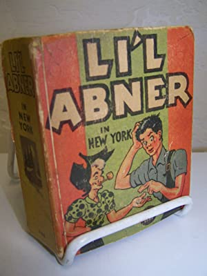 Li'l Abner in New York.: Call, Al. .