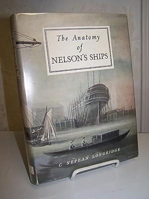 The Anatomy of Nelson's Ships.: Longridge, C. Nepean.
