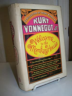 Welcome to the Monkey House: A Collection of Short Works.: Vonnegut, Kurt Jr.