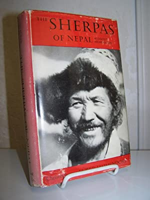 The Sherpas of Nepal: Buddhist Highlanders.: Von Furer-Haimendorf, Christoph.