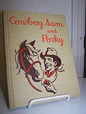Cowboy Sam and Porky.: Chandler, Edna Walker.