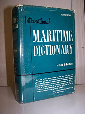 International Maritime Dictionary.: Kerchove, Rene de.