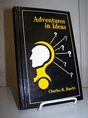 Adventures in Ideas.: Baecht, Charles R.