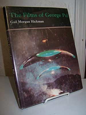 The Films of George Pal.: Hickman, Gail Morgan.