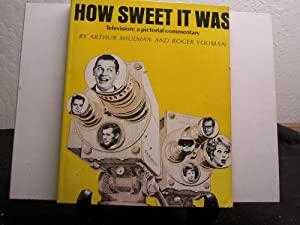 How Sweet it Was, Television: A Pictorial Commentary.(Signed by the Lennon Sisters).: Shulman, ...