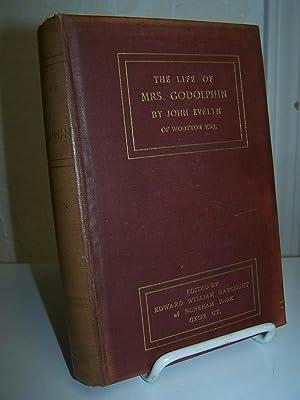 The Life of Mrs Godolphin.: Evelyn, John.