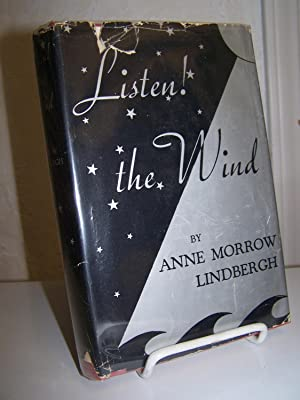 Listen! the Wind.: Lindbergh, Anne Morrow.