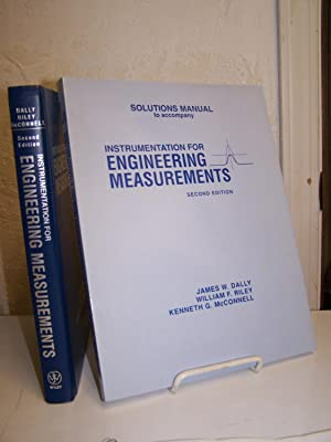 Instrumentation for Engineering Measurements; with Solutions Manual to Accompany Instrumentation ...