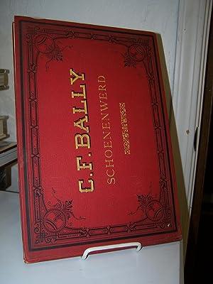 C.F. Bally. Fabrique de Chaussures et Tissus elastiques. Schönenwerd, Suisse.: Anonymous.
