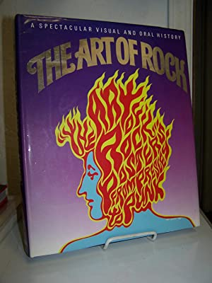 The Art of Rock; Posters from Presley to Punk.: Grushkin, Paul D.
