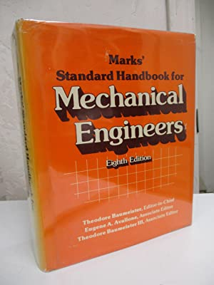 Marks' Standard Handbook for Mechanical Engineers. Eighth: Baumeister, Theodore, editor.