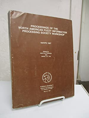 Proceedings of the North American Fuzzy Information Processing Society Workshop. NAFIPS 1987.: ...