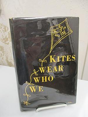 We Who Wear Kites: The Story of: Wilson, Carol Green.
