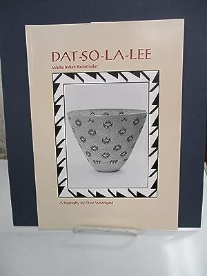 Dat-So-La-Lee: Washo Indian Basketmaker.: Westergard, Dixie.