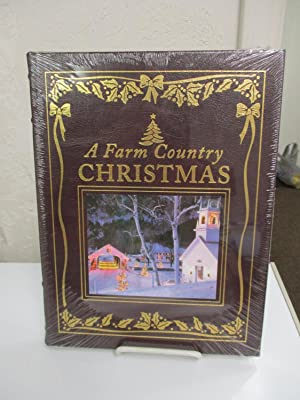 A Farm Country Christmas: A Treasury of Heartwarming Holiday Memories.: Rost-Holtz, Amy.