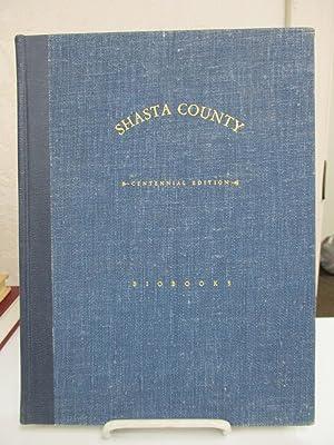 Shasta County California: A History.: Giles, Rosena A.