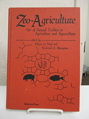 Zeo-Agriculture: Use of Natural Zeolites in Agriculture and Aquaculture.