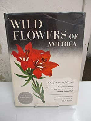 Wild Flowers of America: 400 Flowers in Full Color.: Ricket, H. W. (editor).