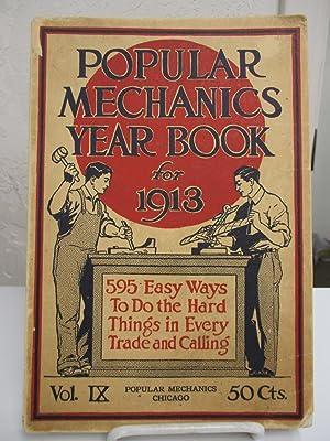 Popular Mechanics Shop Notes for 1913: Easy Ways to Do Hard Things.: Popular Mechanics.