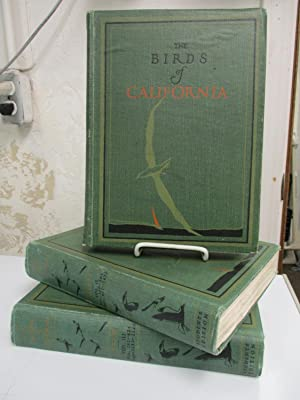 The Birds of California: A Complete, Scientific and Popular Account of the 580 Species and ...