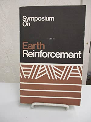 Symposium on Earth Reinforcement: Proceedings of a symposium sponsored by the committee on the ...