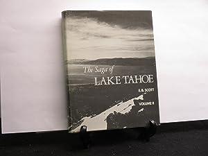 The Saga of Lake Tahoe Volume II;: Scott, Edward B.