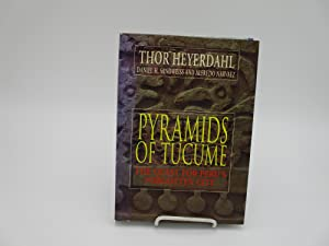Pyramids of Tucume: The Quest for Peru's Forgotten City. (signed).