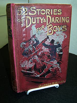 Fifty-two Stories of Duty and Daring for: Miles, Alfred H.,