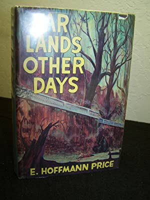 Far Lands and Other Days.: Price, E. Hoffman.