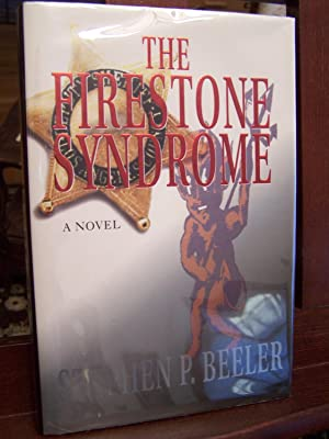 The Firestone Syndrome.: Beeler, Stephen P.