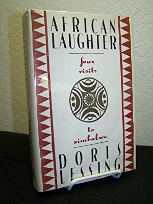 African Laughter: Four Visits to Zimbabwe.: Lessing, Doris.