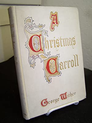 A Christmas Carroll.: Wither, George.