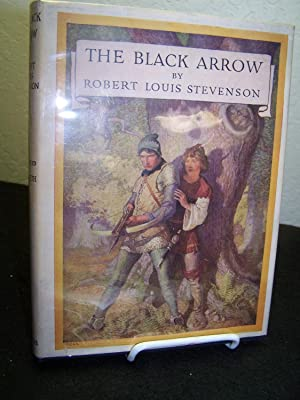The Black Arrow.: Stevenson, Robert Louis.