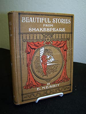 Twenty Beautiful Stories from Shakespeare; A Home Study Course, Being a Choce Collection from the ...