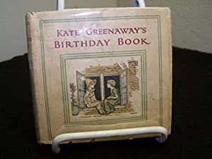Kate Greenaway?s Birthday Book.: Greenaway, Kate.