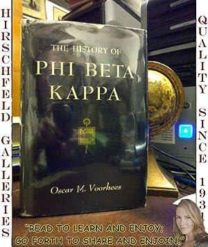 THE HISTORY OF PHI BETA KAPPA: Voorhees, Oscar M.