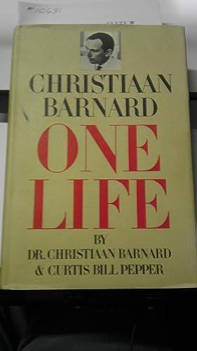 Christiaan Barnard: One Life - 1st US Edition/1st Printing: Barnard, Christiaan and Curtis Bill ...