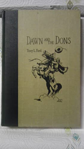 Dawn and the Dons; the Romance of: Ford, Tirey L