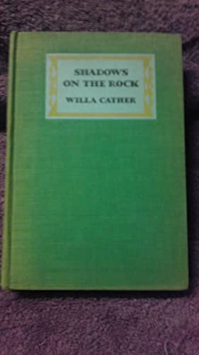 Shadows on the Rock: Cather, Wila