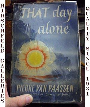 That Day Alone: Paassen, Pierre Van