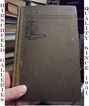 Intimations SIGNED BY AUTHOR: Barry, John D.