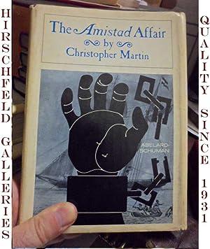 The Amistad Affair: MARTIN, Christopher (pseudonym of Edwin P. Hoyt)