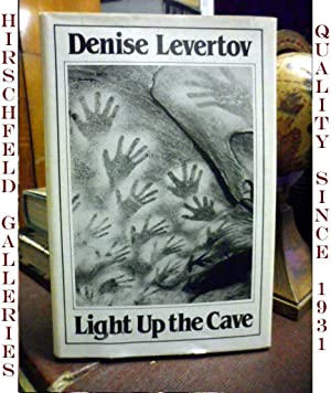 LIGHT UP THE CAVE: Denise Levertov
