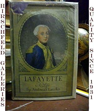 Lafayette: a Life: Latzko, Andreas
